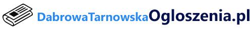 Ogłoszenia Dąbrowa Tarnowska
